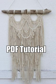 Macrame Tutorial PDF Macrame Wall Hanging Tutorial Pattern 1 piece of driftwood or a branch approx - long of cord (can be made with thicker cord if desired) scissors measuring tape Finshed product is wide and approximatley long. Macrame Wall Hanging Patterns, Macrame Patterns, Fabric Wall Art, Diy Wall Art, Macrame Design, Macrame Tutorial, Art Prints Quotes, Macrame Projects, Weaving