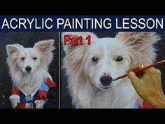 Acrylic Painting Lesson | Paint My Pet Portrait Part 1 of 2 by JM Lisondra - YouTube