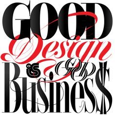 """""""Good design is good business"""" - Thomas J. Watson. Lettering by Andrei Robu"""
