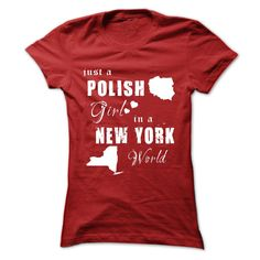 POLISH GIRL IN NEW YORK WORLD T-Shirts, Hoodies. ADD TO CART ==► https://www.sunfrog.com/States/POLISH-GIRL-IN-NEW-YORK-WORLD-Red-Ladies.html?id=41382