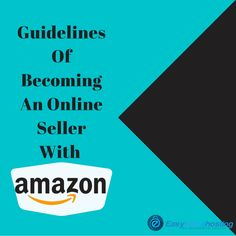 Guidelines of becoming an Online Seller with Amazon  #AmazonSellers, #OnlineSellers, #EasyStoreHosting