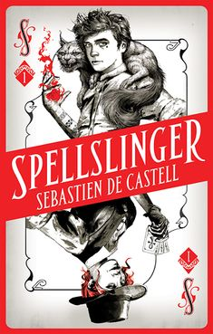 """Read """"Spellslinger The fantasy novel that keeps you guessing on every page"""" by Sebastien de Castell available from Rakuten Kobo. 'An intoxicating mix of weird magic and high adventure . gripping from the get-go, Spellslinger is a must-read. Best Books To Read, New Books, Good Books, Fantasy Authors, Fantasy Books, Cover Art, The Dark Tower, Books For Teens, Fantasy Series"""