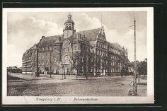 Königsberg Pr.   Polizeipräsidium