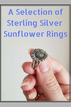 Express yourself with a sunflower ring in sterling silver. They are available in so many styles. Rings for your fingers, rings for your toes, there is even one for your thumb. Choose a bold style or dainty. I love the spoon ring.  #sunflower #jewelry #sterlingsilver