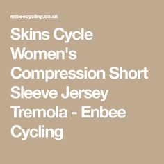 e8b0fe9fb Skins Cycle Women s Compression Short Sleeve Jersey Tremola