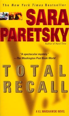 I love all of Paretsky's V.I. Warshawski books. Easy, entertaining crime sleuth novels.