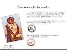 A Nourish the Children® (NTC) Ambassador is a person who has not only donated through NTC to nourish starving children but has adopted NTC as a personal cause. They and their first level (personal customers and first level Distributors) have made a commitment to donate a total of 16 bags of VitaMeal each month via Automatic Delivery Rewards (ADR) programme