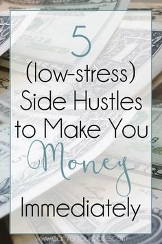 5 side hustles to make you money immediately