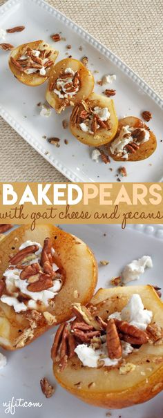 Pear Recipe | Baked Pears with Goat Cheese and Pecans