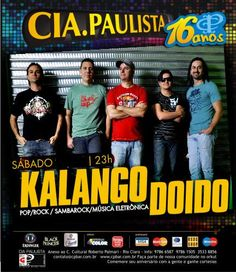 Sábado (28) no Cia Paulista em Rio Claro a Banda Kalango Doido comanda a noite com uma perfeita seleção de repertório. Imperdível!