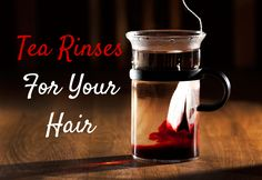 Tea Rinses for Natural Hair Growth and Strength | Curly Nikki | Natural Hair Styles and Natural Hair Care