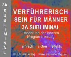 Verführerisch sein 3A Subliminal | Ziele Deutsch, Knowledge