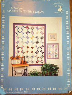 SPOOLS THREAD WALL QUILT & SAMPLER CROSS STITCH HEIRLOOMS PATTERN 3 PROJECTS  #TOMORROWSHEIRLOOMS