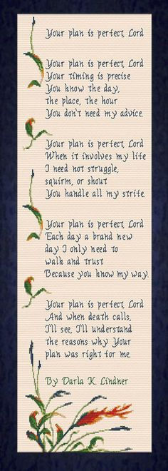 Your Plan is Perfect Lord - Poem by Darla K Linder Cross Stitch Design Cross Stitch Designs, Stitch Patterns, Bible Art, Joyful, Be Perfect, Poems, Lord, How To Plan, Crafts