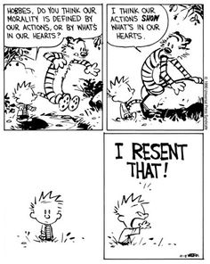 Calvin e Hobbes Calvin Y Hobbes, Calvin And Hobbes Quotes, Humor Religioso, Sarcasm Humor, Hobbes And Bacon, Humor Grafico, Comic Character, Funny Comics, Comic Strips