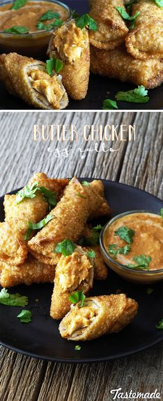 Make butter chicken even better by deep-frying it in egg roll wrappers.