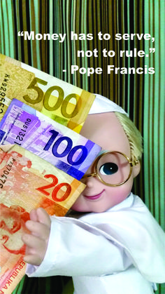Pope Francis Doll Religious Quote on how money should serve and not rule