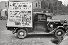 "Truck carrying movie poster: ""Marihuana, The Assassin of Youth!"" Omaha, Nebraska, 1938."