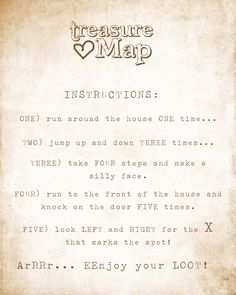 treasure map party hunt. My mom was a master at planning treasure hunts for us!
