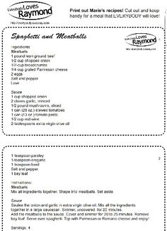 Marie's Spaghetti and Meatballs recipe from Everybody Loves Raymond **FYI the link leads to a printable PDF file that might automatically download**