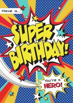 Sérgio, Have a super birthday. 6th Birthday Boys, Happy Birthday Boy, Art Birthday, Happy Birthday Quotes, Happy Birthday Greetings, Birthday Messages, Birthday Images, Bd Pop Art, Happy Bird Day