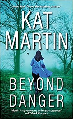 Beyond Danger: Amazon.ca: Kat Martin: Books