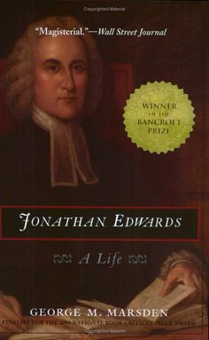 One of the best books on Edwards - America's greatest theologian.