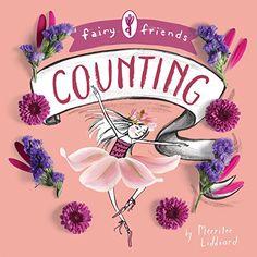Fairy Friends: A Counting Primer: Merrilee Liddiard: 9781423645344: Amazon.com: Books