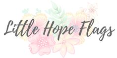 Little Hope Flags - Writing my way to adulting Love Challenge, Adulting, Self Improvement, Self Love, Im Not Perfect, Challenges, Flag, Self Esteem, I'm Not Perfect