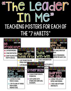 "This product includes the Habits"" posters I use in my classroom. Each poster contains one of the 7 Habits from the ""Leader In Me""… Leadership Classes, Student Leadership, Teaching Posters, Classroom Posters, Classroom Design, Teaching Resources, Classroom Ideas, 7 Habits Posters, Character Education"