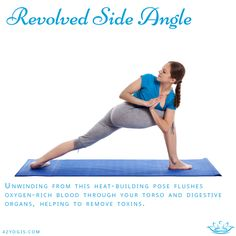 Revolved Side Angle is a good twisting pose that helps you detox.