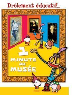 1 minute au musée - Une série animée de 60 épisodes-Arts plastiques-Éduscol
