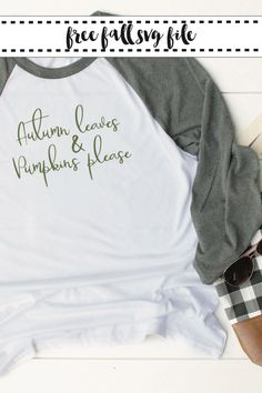 Make the perfect Fall raglan shirt with this Autumn Leaves and Pumpkins Please SVG file from Everyday Party Magazine #Fall #Autumn #Pumpkins
