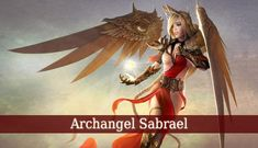 Archangel Sabrael is the divine angel of miracles and healing. He brings wonders and revelations into your life. He brings you supernatural revelations.