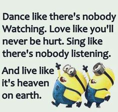 Dance like there's nobody watching... #minions