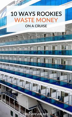 10 Ways Rookies Waste Money on a Cruise - Smart cruisers make the best cruisers. Here are 10 ways that rookies waste money on a cruise and ho - Packing List For Cruise, Cruise Travel, Cruise Vacation, Disney Cruise, Vacation Trips, Vacation Ideas, Cruise Checklist, Honeymoon Ideas, Packing Lists