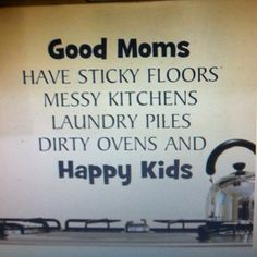 A perfect mom quote