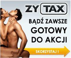 Zytax to suplement diety w tabletkach, który zapewnia silne podniecenie seksualne. – Zdrowie i Uroda