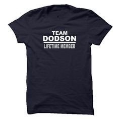 DODSON LIFETIME MEMBER #name #DODSON #gift #ideas #Popular #Everything #Videos #Shop #Animals #pets #Architecture #Art #Cars #motorcycles #Celebrities #DIY #crafts #Design #Education #Entertainment #Food #drink #Gardening #Geek #Hair #beauty #Health #fitness #History #Holidays #events #Home decor #Humor #Illustrations #posters #Kids #parenting #Men #Outdoors #Photography #Products #Quotes #Science #nature #Sports #Tattoos #Technology #Travel #Weddings #Women