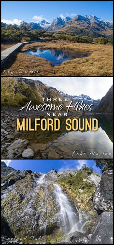 There are some amazing hikes near Milford Sound, New Zealand, including Lake Marian, Key Summit and Earland Falls.