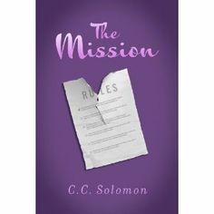 #Book Review of #TheMission from #ReadersFavorite - https://readersfavorite.com/book-review/30852  Reviewed by Kristie Ingerto for Readers' Favorite  The Mission by C.C. Solomon is the perfect book for that night in when you want to do nothing, but need a good escape. C.C. Solomon provides just that. Sheila is single and she is okay with that for the most part; however, this was not one of those times. She is tired of her co-worker's snagging of a successful, hot boyfriend being flaunted and…