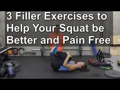 3 Filler Exercises For Pain Free Squatting   Exercises For Injuries
