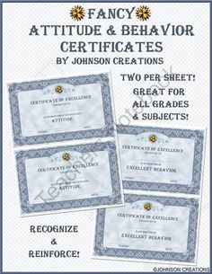 Fancy Attitude & Behavior Certificates from JohnsonCreations from JohnsonCreations on TeachersNotebook.com (4 pages)  - Recognize your students' efforts and reinforce their great attitudes and behavior! There are 2 certificates on each sheet to save you paper and ink! These can be used for any grade or subject by both teachers and administrators!