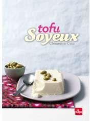 Tofu soyeux de Clémence Catz — 9,95€ — Éditions La Plage