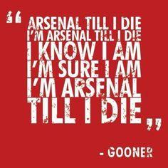 I'm Arsenal Til I Die
