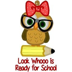 Whooo Is Ready For School Applique - 3 Sizes! | What's New | Machine Embroidery Designs | SWAKembroidery.com