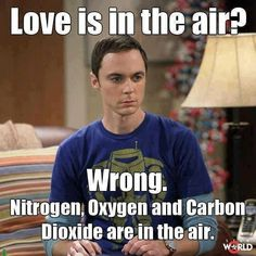 big bang theory love is in the air | Love is in the air? Wrong! #sheldon | Humour