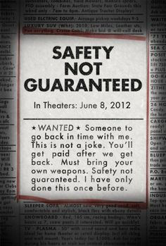 Trailer and Poster for SAFETY NOT GUARANTEED Starring Aubrey Plaza and Mark Duplass