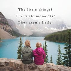 """""""Collect moments, not things"""" has become something of a battle cry for our family, and I don't think there is anywhere we have collected more golden """"moments"""" than in Banff National Park. View Quotes, Study Quotes, Best Friendship Quotes, Journey, Nature Quotes, Inspirational Thoughts, Feeling Happy, Meaningful Quotes, Motivation Quotes"""