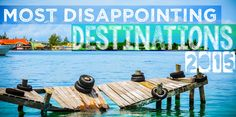 Getting Stamped Most Disappointing travel destinations for 2015   GettingStamped